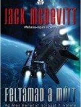 FELTÁMAD A MÚLT - Ekönyv - MCDEVITT, JACK