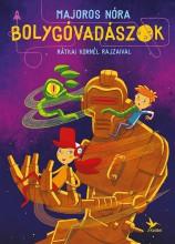 BOLYGÓVADÁSZOK - Ekönyv - MAJOROS NÓRA