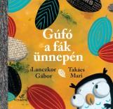 Gúfó a fák ünnepén - Ekönyv - Lanczkor Gábor - Takács Mari