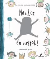 Nézd, ez én vagyok! - Ekönyv - Győri Bori és Szamarasz Vera Zoé