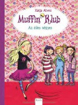 MUFFIN KLUB - MUFFIN VAGY CSOKIGOLYÓ - Ebook - DI900002
