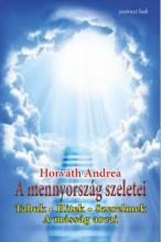 A MENNYORSZÁG SZELETEI - TABUK, HITEK, SZERELMEK, A MÁSSÁG ARCAI - Ekönyv - HORVÁTH ANDREA