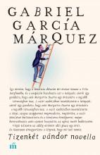 TIZENKÉT VÁNDOR NOVELLA (ÚJ!) - Ekönyv - GARCÍA MÁRQUEZ, GABRIEL