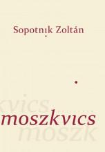 MOSZKVICS - Ekönyv - SOPOTNIK ZOLTÁN