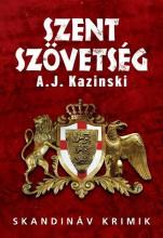 SZENT SZÖVETSÉG - Ekönyv - KAZINSKI, A.J.