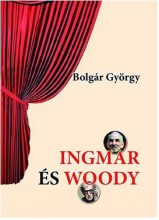 INGMAR ÉS WOODY (5DB DARAB) - Ekönyv - BOLGÁR GYÖRGY