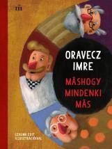 MÁSHOGY MINDENKI MÁS - Ekönyv - ORAVECZ IMRE