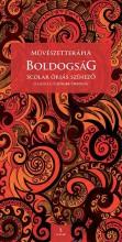 BOLDOGSÁG - SCOLAR ÓRIÁS SZÍNEZŐ (MŰVÉSZETTERÁPIA) - Ekönyv - CZINGLER ORSOLYA