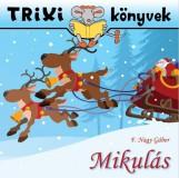 TRIXI KÖNYVEK - MIKULÁS - Ekönyv - F. NAGY GÁBOR