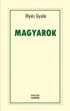 MAGYAROK - Ekönyv - ILLYÉS GYULA