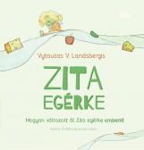 ZITA EGÉRKE - Ekönyv - LANDSBERGIS, VYTAUTAS V.