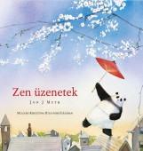 ZEN ÜZENETEK - Ekönyv - MUTH, JOHN J.