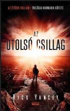 AZ UTOLSÓ CSILLAG - AZ ÖTÖDIK HULLÁM TRILÓGIA HARMADIK KÖTETE - Ekönyv - YANCEY, RICK