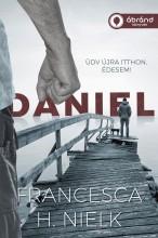DANIEL - ÜDV ÚJRA ITTHON, ÉDESEM! - Ekönyv - NIELK, FRANCESCA H.