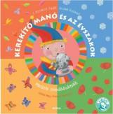 KEREKÍTŐ MANÓ ÉS AZ ÉVSZAKOK - Ekönyv - J. KOVÁCS JUDIT