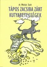 TÁPOS ZACSIBA ZÁRT KUTYABETEGSÉGEK - Ekönyv - DR. MOLNÁR ZSOLT