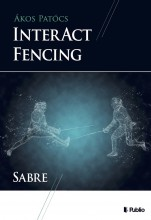 Interact fencing - Ebook - Ákos Patócs