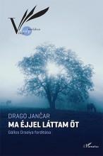 MA ÉJJEL LÁTTAM ŐT - Ekönyv - JANCAR, DRAGO