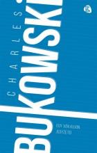 EGY VÉN KUJON JEGYZETEI - FŰZÖTT (KÉK) - Ekönyv - BUKOWSKI, CHARLES
