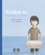 KÉRDEM ÉN - Ekönyv - GAARDER, JOSTEIN - DÜZAKIN, AKIN