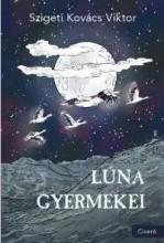 LÚNA GYERMEKEI - Ekönyv - SZIGETI KOVÁCS VIKTOR