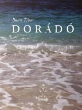 DORÁDÓ - Ekönyv - BAÁN TIBOR