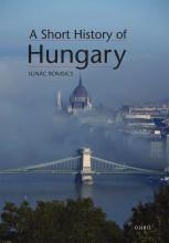 A SHORT HISTORY OF HUNGARY - Ekönyv - IGNAC ROMSICS