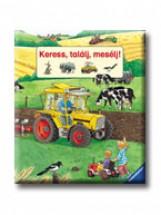 KERESS, TALÁLJ, MESÉLJ! - Ekönyv - SCOLAR KIADÓ ÉS SZOLGÁLTATÓ BT.