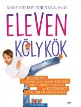 ELEVEN KÖLYKÖK - Ekönyv - KURCINKA, MARY SHEEDY ED.D
