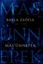 MÁS ÜNNEPEK - Ekönyv - BALLA ZSÓFIA
