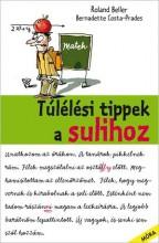 TÚLÉLÉSI TIPPEK A SULIHOZ - Ekönyv - COSTA-PRADES, BERNADETTE