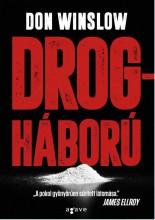 DROGHÁBORÚ (ÚJ!) - Ekönyv - WINSLOW, DON