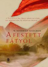 A FESTETT FÁTYOL - Ebook - MAUGHAM, SOMERSET W.