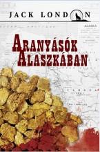 ARANYÁSÓK ALASZKÁBAN - Ekönyv - LONDON, JACK