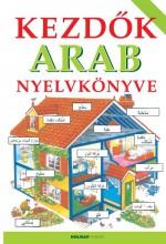 KEZDŐK ARAB NYELVKÖNYVE - (HARMADIK, JAVÍTOTT KIADÁS) - Ekönyv - HOLNAP KIADÓ