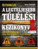 A LEGTELJESEBB TÚLÉLÉSI KÉZIKÖNYV - Ekönyv - JOHNSON, RICH