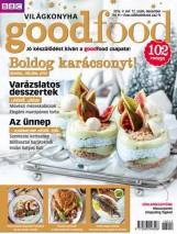 GOODFOOD - VILÁGKONYHA V. ÉVF. - 2016/12. - Ekönyv - KOSSUTH KIADÓ ZRT.