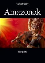 Amazonok - Ekönyv - Orosz Mihály