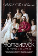 A ROMANOVOK - AZ UTOLSÓ FELVONÁS - Ekönyv - MASSIE, ROBERT K.