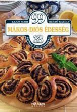 99 MÁKOS-DIÓS ÉDESSÉG - 33 SZÍNES ÉTELFOTÓVAL - Ekönyv - LAJOS MARI, HEMZŐ KÁROLY