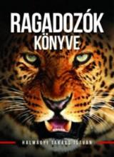 RAGADOZÓK KÖNYVE - Ekönyv - HALMÁGYI TAKÁCS ISTVÁN