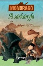 A SÁRKÁNYFA - MONDRAGÓ - Ekönyv - GALÁN, ANA