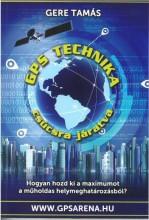 GPS TECHNIKA CSÚCSRA JÁRATVA - Ekönyv - GERE TAMÁS