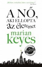 A NŐ, AKI ELLOPTA AZ ÉLETEMET - Ekönyv - KEYES, MARIAN