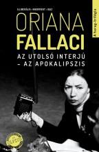 AZ UTOLSÓ INTERJÚ - AZ APOKALIPSZIS - Ekönyv - FALLACI, ORIANA