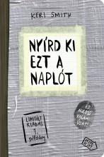 NYÍRD KI EZT A NAPLÓT - (SZÜRKE, LIMITÁLT KIAD) - Ekönyv - SMITH, KERI