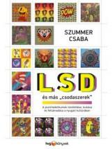 LSD ÉS MÁS