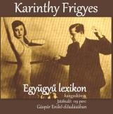 EGYÜGYŰ LEXIKON - HANGOSKÖNYV - Ekönyv - KARINTHY FRIGYES