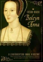 BOLEYN ANNA - A LEGHÍRHEDTEBB ANGOL KIRÁLYNÉ - Ekönyv - BORDO, SUSAN