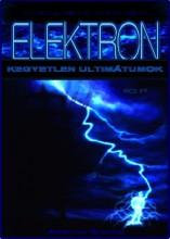 Elektron - Kegyetlen ultimátumok - Ekönyv - T. Ellioit Xemiox